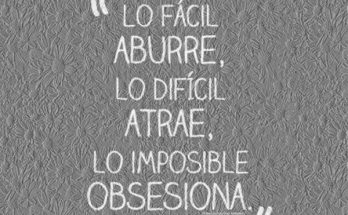 Lo imposible obsesiona